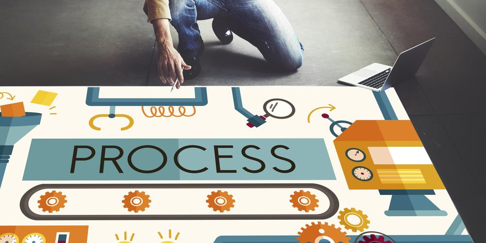 Process, Process, Process